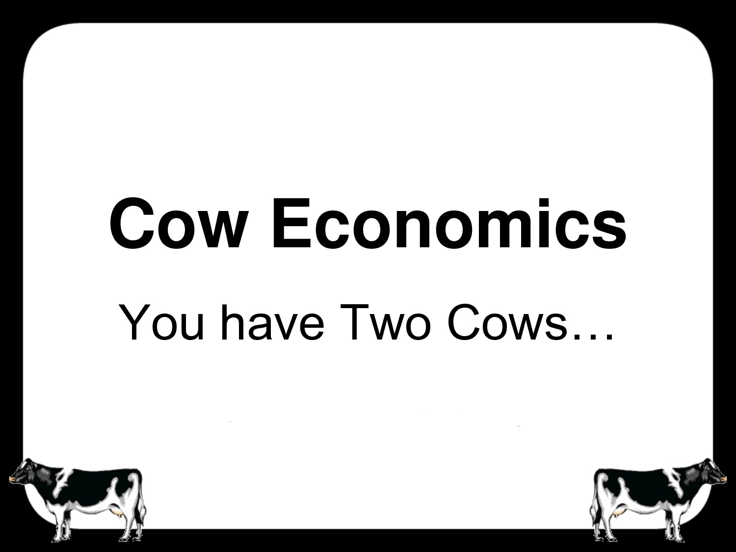 two_cows_economics